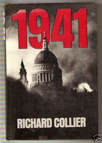 1941 ARMAGEDDON by Richard Collier 1981 First Edition H/c D/j EVENTS in WWII