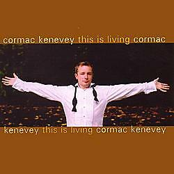 Cormac Kenevey - This Is Living - CCD 79846