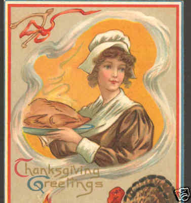 LOVELY PILGRIM LADY CARRIES PLUM PUDDING,THANKSGIVING TURKEY WISHBONE,POSTCARD